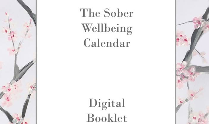 The Sober Wellbeing Calendar Has Now Got A New Digital Booklet Version
